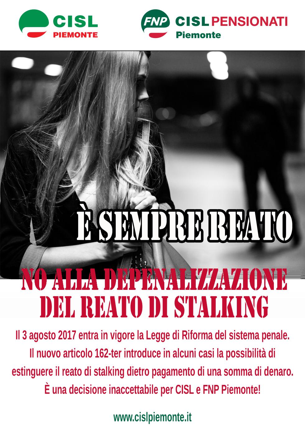 Stalking: correggere subito la riforma del codice penale