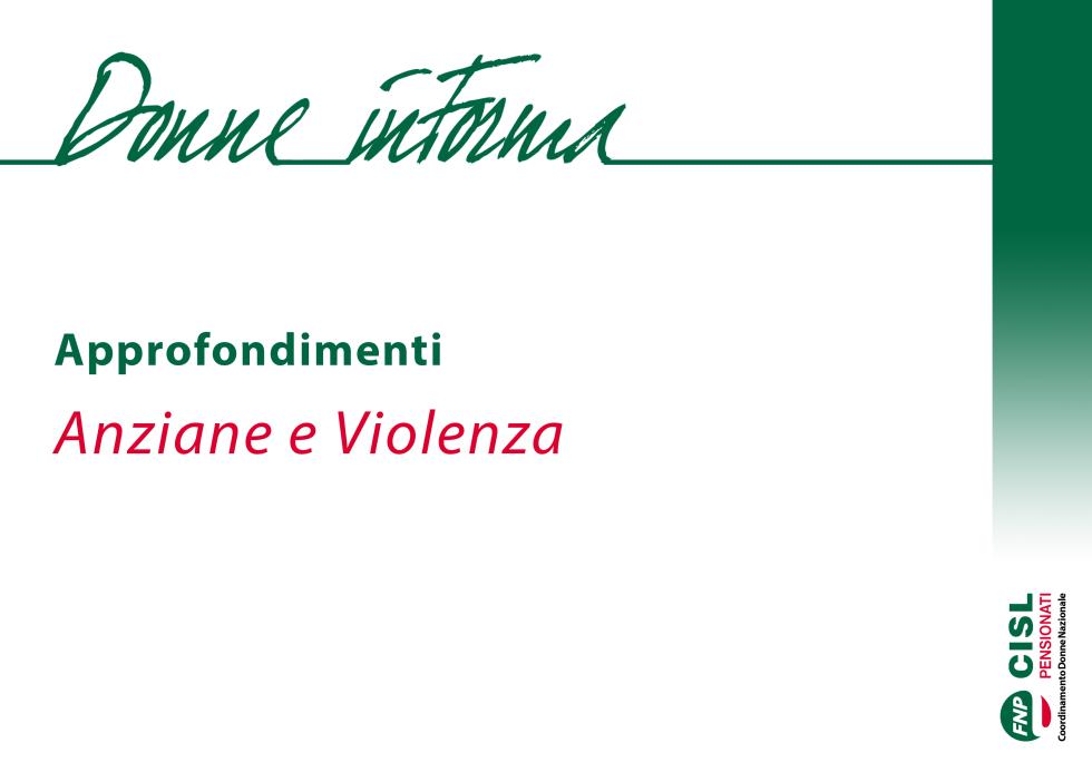 Gli Speciali Donne inForma: Anziane e Violenza