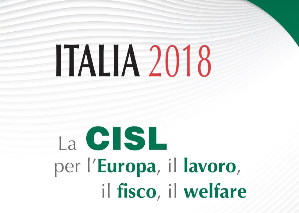 ITALIA 2018: le proposte della Cisl per il Governo