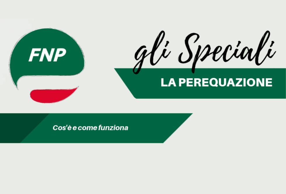 Gli Speciali FNP: La perequazione, cos'è e come funziona