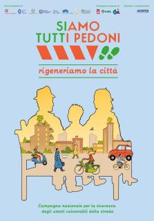 Siamo Tutti Pedoni, riparte la campagna nazionale per la sicurezza degli utenti vulnerabili della strada. Al centro la rigenerazione urbana
